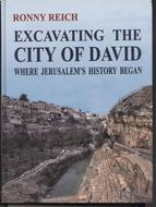 EXCAVATING THE CITY OF DAVID - Where Jerusalem's History Began
