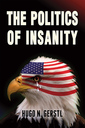 THE  POLITICS OF INSANITY