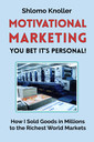 Motivational Marketing: You Bet it's Personal!